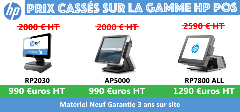 PROMO SUR LA GAMME HP POS - RP2030 - AP5000 - RP7800